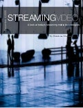 Streaming Video Report