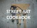 Street art cookbook Antikmassan 2011