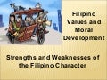 Strengths and Weaknesses of the Filipino Character