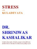 Stress and kuladevata dr. shriniwas kashalikar