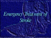 Stroke emergency treatment