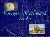 Stroke emergency treatment for 26th...