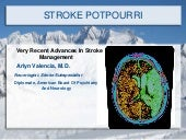 THE LATEST IN STROKE MANAGEMENT, AC...