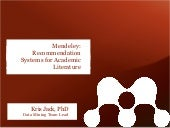 Mendeley: Recommendation Systems for Academic Literature