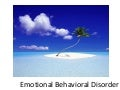 Students With Emotional Behavior Disorders