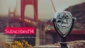 Subscribed 2014 Keynote - The S