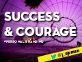 Success & Courage