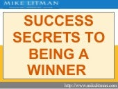 Success Secrets To Being A Winner