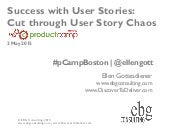 Success with User Stories: Cut Through User Story Chaos
