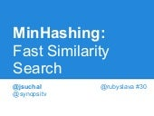 MinHashing: Fast Similarity Search