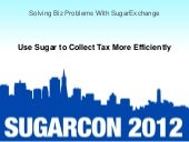 Solving Biz Problems with SugarExch...