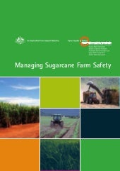 Sugar farm safety