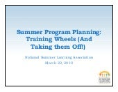 Summer Program Planning: Training Wheels (And Taking them Off!)
