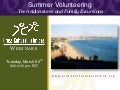 Summer Volunteering: Teen Adventures and Family Excursions, CCS Webinar Presentation