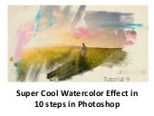 Super cool watercolor effect in 10 ...
