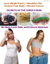 Super Foods - for losing weight and...