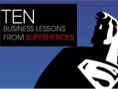 10 Business Lessons From Superheroe...