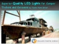 Superior Quality LED Lights for Camper Trailers and Caravans