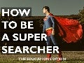 How to be a Super Searcher: the Education Edition