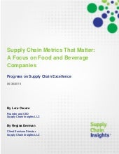 Supply Chain Metrics That Matter: A Focus on Food and Beverage Companies - 2015