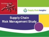 Supply Chain Risk Management Study slide deck - 18 NOV 2015