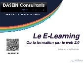 Le E-Learning Ou la formation par l...