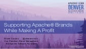 Supporting Apache Brands While Maki...