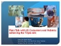 "Susan Dentzer - ""Plain Talk"" with U.S. Consumers and Patients About the Triple Aim"