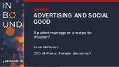 Advertising & Social Good: A Perfect Marriage or a Recipe for Disaster
