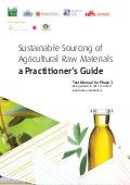 Sustainable Sourcing of  Agricultural Raw Materials: A Practitioner's Guide