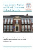 Emerge Leadership Case Study: Sutton Coldfield grammar school for girls case study 2014