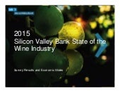 Silicon Valley Bank 2015 State of the Wine Industry Presentation