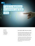 Trends in Healthcare Investments and Exits Report