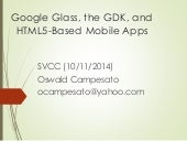 Google Glass, the GDK, and HTML5