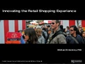 Innovating the Retail Shopping Expe...
