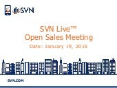 SVN Live™ Open Sales Call 1-19-16