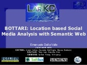 BOTTARI: Location based Social Medi...