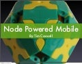 Node Powered Mobile