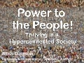 Power to the People! | Critical Horizons conference | Ross Dawson Keynote speaker slides