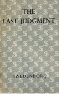 Swedenborg THE-LAST-JUDGMENT-London-1758-Amsterdam-1763-The-Swedenborg-Society-London-1961