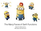 The Many Faces of Swift Functions