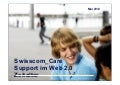 The Social Executive - Swisscom Care 2012