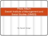 Swosti institute of management and social studies