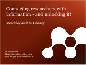 Internet Librarian 2011: Connecting Researchers to Information - and Unlocking It!