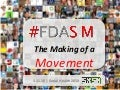 FDASM: The Making of a Social Media Movement