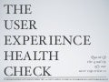 The User Experience Health Check