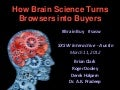How Brain Science Turns Browsers into Buyers: SXSW 2012