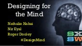 Designing for the Mind (SXSW 2015)
