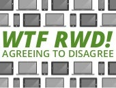 WTF RWD! Agreeing to Disagree