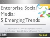 Enterprise Social Media: 5 Emerging Trends